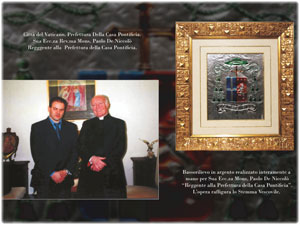 Realizzazione per Sua Ecc.za Mons. Paolo De Niccolò